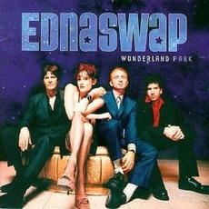 Wonderland Park mp3 Album by Ednaswap
