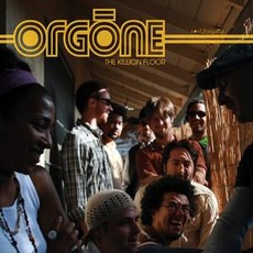 The Killion Floor mp3 Album by Orgone