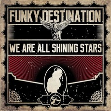 We Are All Shining Stars mp3 Album by Funky Destination