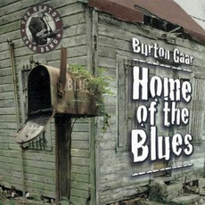 Home Of The Blues mp3 Album by Burton Gaar