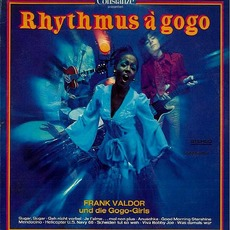 Rhythmus À GoGo mp3 Album by Frank Valdor und die Gogo-Girls