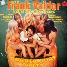 Rubber Boat Party mp3 Album by Frank Valdor And His Dimension-Singers