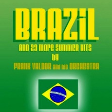 Brazil mp3 Album by Frank Valdor And His Orchestra