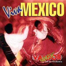 Viva Mexico mp3 Album by Frank Valdor And His Orchestra