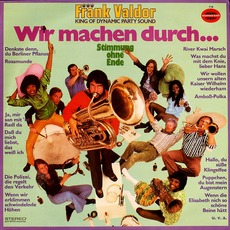 WIr machen durch mp3 Album by Frank Valdor