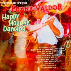 Happy Holiday Dancing mp3 Album by Frank Valdor