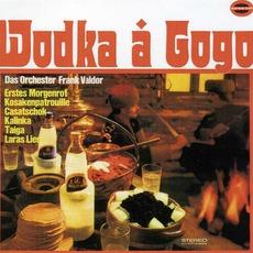 Wodka a Gogo mp3 Album by Frank Valdor