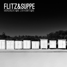 Morgenlektüre zur Konfitüre mp3 Album by Flitz&Suppe