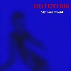 My Own World mp3 Album by Distention
