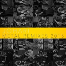 Metal Remixes 2015 mp3 Album by Johari