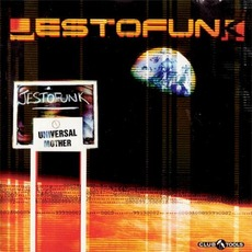 Universal Mother mp3 Album by Jestofunk