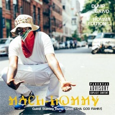 Dump Gawd: Hommy Edition mp3 Album by Mach-hommy