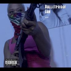 Bulletproof Luh mp3 Album by Mach-hommy