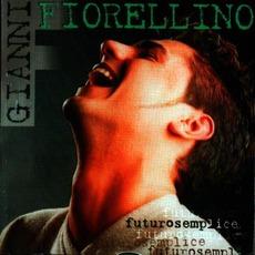 Futurosemplice mp3 Album by Gianni Fiorellino