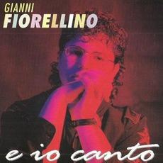 E io canto mp3 Album by Gianni Fiorellino
