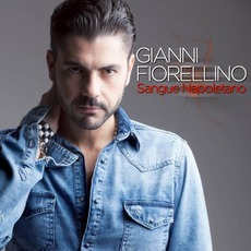 Sangue napoletano mp3 Album by Gianni Fiorellino