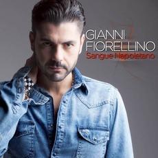 Sangue napoletano mp3 Album by Gianni Fiorellino
