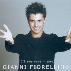 C'è una voce in giro mp3 Album by Gianni Fiorellino