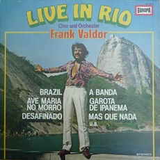 Live in Rio mp3 Live by Chor und Orchester Frank Valdor