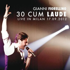 30 cum laude: Live in Milan 17.09.2012 mp3 Live by Gianni Fiorellino