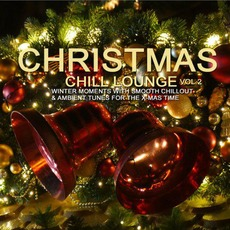 Christmas Chill Lounge, Vol.2 by Various Artists