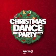 Christmas Dance Party 2018-2019 mp3 Compilation by Various Artists