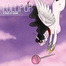 A State of Sugar: Lollipop mp3 Compilation by Various Artists