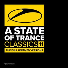 A State of Trance: Classics, Volume 11 by Various Artists