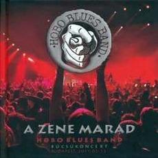 A zene marad: Búcsúkoncert, Budapest.2011.02.12. mp3 Live by Hobo Blues Band