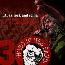 Apák rock and rollja: 30 éves jubileumi koncert mp3 Live by Hobo Blues Band