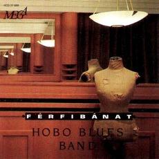 Férfibánat mp3 Album by Hobo Blues Band