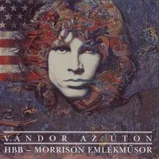 Vándor Az Úton: HBB - Morrison Emlékm?sor mp3 Album by Hobo Blues Band