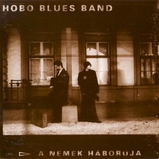 A Nemek Háborúja mp3 Album by Hobo Blues Band