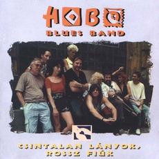 Csintalan Lányok, Rossz Fiúk mp3 Album by Hobo Blues Band