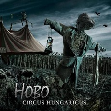 Circus Hungaricus mp3 Album by Hobo
