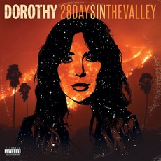 28 Days In The Valley mp3 Album by DOROTHY