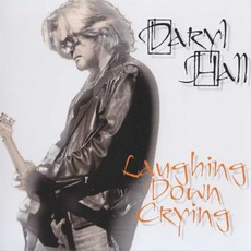 Laughing Down Crying mp3 Album by Daryl Hall