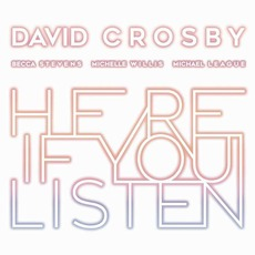Here If You Listen mp3 Album by David Crosby