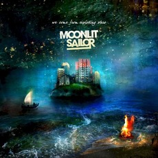We Come From Exploding Stars mp3 Album by Moonlit Sailor