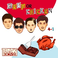 Beef Or Chicken mp3 Album by Teriyaki Boyz