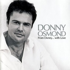 From Donny... With Love mp3 Artist Compilation by Donny Osmond