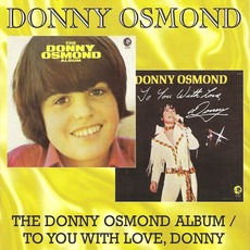 The Donny Osmond Album / To You with Love, Donny mp3 Artist Compilation by Donny Osmond