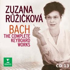 Zuzana Růžičková: Bach - The Complete Keyboard Works, CD13 by Johann Sebastian Bach