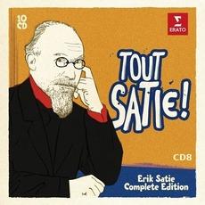 Tout Satie ! Erik Satie Complete Edition, CD8: Piano Works & Chamber Music mp3 Artist Compilation by Erik Satie