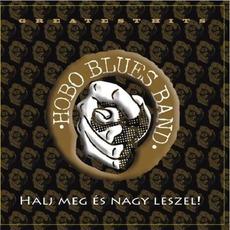 Halj Meg És Nagy Leszel! mp3 Artist Compilation by Hobo Blues Band