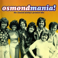 Osmondmania! Osmond Family Greatest Hits mp3 Compilation by Various Artists