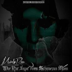 Wer Hat Angst Vorm Schwarzen Mann mp3 Album by Murda Ron