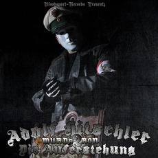 Adolf Hitschler 2 - Die Auferstehung mp3 Album by Murda Ron
