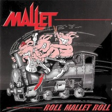 Roll Mallet Roll mp3 Album by Mallet