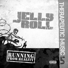 Therapeutic Music 5: Running From Reality mp3 Album by Jelly Roll